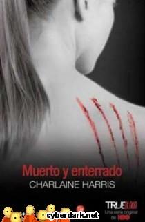Muerto y Enterrado / Sookie Stackhouse 9