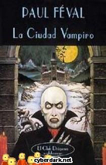 La Ciudad Vampiro. Una Peripecia Gótica de Ann Radcliffe