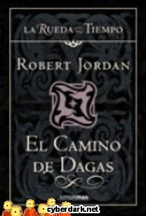 El Camino de Dagas / La Rueda del Tiempo 14
