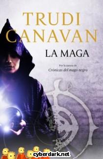 La Maga / Crónicas del Mago Negro: Precuela