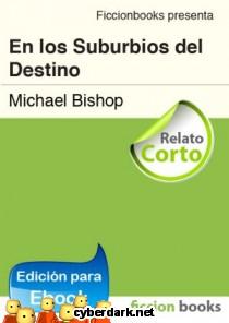En los Suburbios del Destino (Relato) - ebook