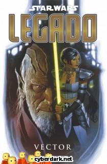 Vector / Star Wars: Legado 6 - cómic