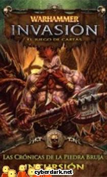 Warhammer Invasión: Las Crónicas de la Piedra Bruja / Incursión 5