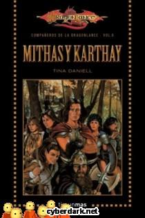 Mithas y Karthay / Los Compañeros de la Dragonlance 6