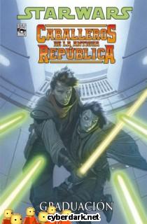 Graduación / Star Wars: Caballeros de la Antigua República 1 - cómic