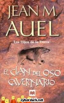 El Clan del Oso Cavernario / Los Hijos de la Tierra 1