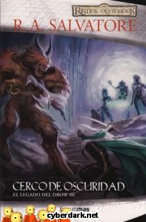 Cerco de Oscuridad / El Elfo Oscuro, 2ª Trilogía, 2