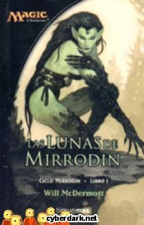 Las Lunas de Mirrodin / Ciclo Mirrodin 1