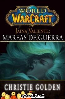 World of Warcraft. Mareas de Guerra