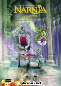 La Silla de Plata / Crónicas de Narnia 6
