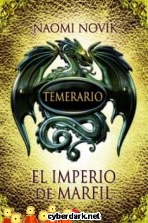 El Imperio de Marfil / Temerario 4