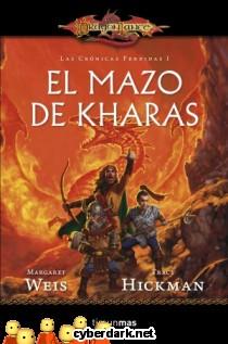 El Mazo de Kharas / Las Crónicas Perdidas 1