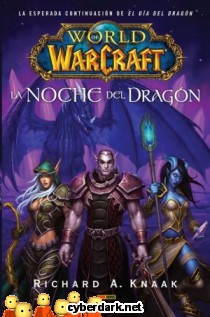 World of Warcraft. La Noche del Dragón