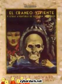 El Cráneo Viviente y Otras Aventuras de Costigan y Gordon