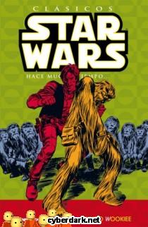 Mundo Wookiee / Clásicos Star Wars 6 - cómic