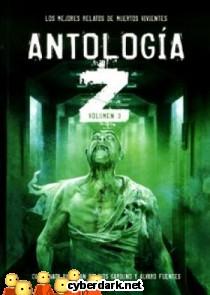 Antología Z. Los Mejores Relatos de Muertos Vivientes 3