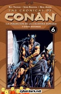 La Maldición de la Calavera Dorada / Las Crónicas de Conan 6 - cómic