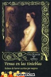 Venus en las Tinieblas. Relatos de Horror Escritos por Mujeres