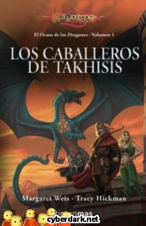 Los Caballeros de Takhisis / El Ocaso de los Dragones 1