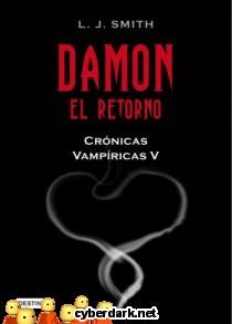 Damon. El Retorno / Crónicas Vampíricas 5