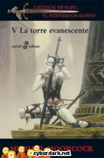 La Torre Evanescente / Crónicas de Elric, El Emperador Albino 5