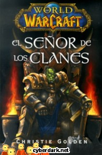 World of Warcraft. El Señor de los Clanes
