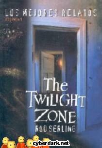 The Twilight Zone. Los mejores relatos (volumen I)