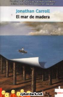 El Mar de Madera