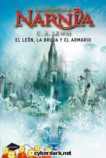 El León, la Bruja y el Armario / Crónicas de Narnia 2