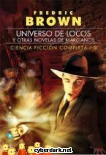 Universo de Locos / Ciencia Ficción Completa 3