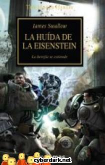 La Huida de la Eisenstein / La Herejía de Horus 4