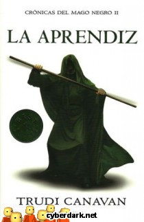 La Aprendiz / Crónicas del Mago Negro 2