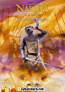 El Príncipe Caspian / Crónicas de Narnia 4