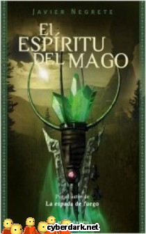 El Espíritu del Mago / La Espada de Fuego 2
