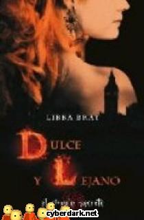 Dulce y Lejano / El Círculo Secreto 3