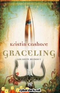 Graceling / Los Siete Reinos 1