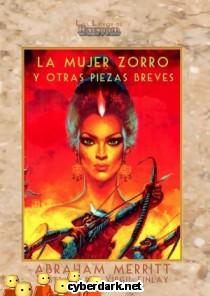 La Mujer Zorro y Otras Piezas Breves