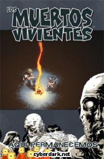 Aquí Permanecemos / Los Muertos Vivientes 9