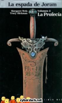 La Profecía / La Espada de Joram 2