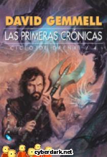 Las Primeras Crónicas / Ciclo Drenai 4