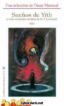Sueños de Yith y Otras Revisiones Inéditas de H.P. Lovecraft