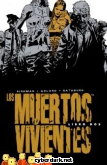 Los Muertos Vivientes (Integral) Libro 2 - cómic