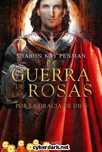 Por la Gracia de Dios / La Guerra de las Rosas 3
