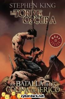 La Batalla de la Colina de Jericó / La Torre Oscura 5 - cómic