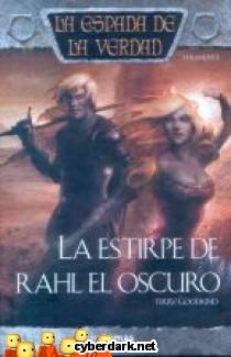 La Estirpe de Rahl el Oscuro / La Espada de la Verdad 13
