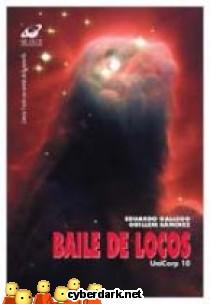 Baile de Locos / Unicorp 10