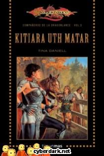 Kitiara Uth Matar / Los Compañeros de la Dragonlance 3