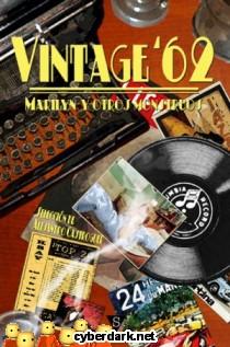 Vintage ´62: Marilyn y Otros Monstruos