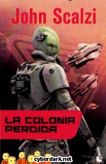 La Colonia Perdida / La Vieja Guardia 3
