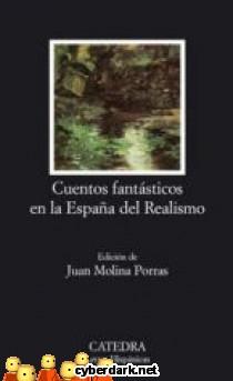 Cuentos Fantásticos en la España del Realismo